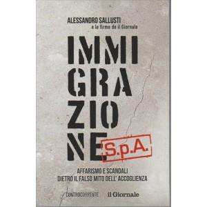 Immigrazione Spa - di Alessandro Sallusti e le firme de il Giornale