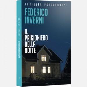 OGGI - I grandi thriller psicologici ll prigioniero della notte di Federico Inverni