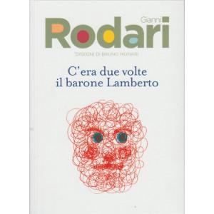 """Gianni Rodari """"C'era due volte il Barone Lamberto"""" By Corriere della Sera"""