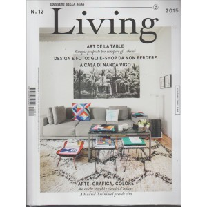 LIVING - mensile di Arte, grafica e colore n. 12 Dicembre 2015