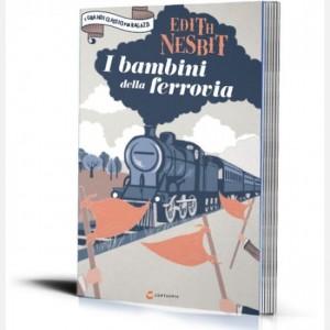 I grandi classici per ragazzi I I bambini della ferrovia di Edith Nesbit