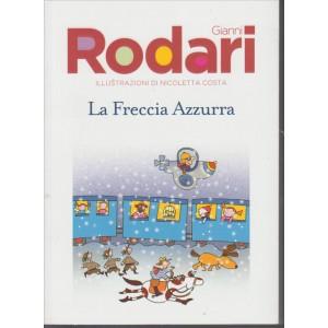 """Gianni Rodari """"La freccia Azzurra"""" by Corriere della Sera /Gazzetta dello Sport"""
