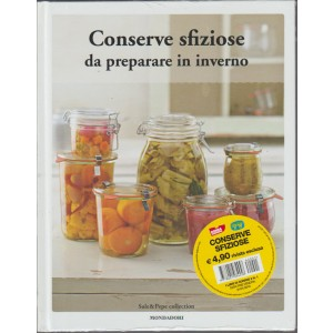 Conserve sfiziose da preparare in inverno by Sale & Pepe collection