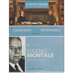 DVD n. 12 La Poesia Italiana-Eugenio Montale - Aperture ermetiche