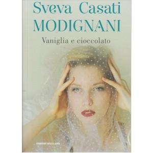 Vaniglia e Cioccolato di Sveva Casati Modignani by Corriere della Sera