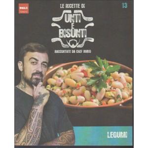 le Ricette di Unti e Bisunti raccontate da Chef RUBIO - Legumi vol. 13