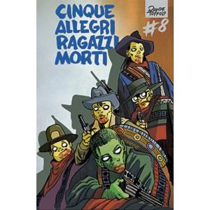 CINQUE ALLEGRI RAGAZZI MORTI vol.8 - Panini comics