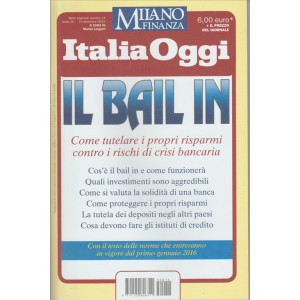 il BAIL IN - Guida Italia Oggi  in edicola dal 16/12/2015
