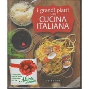 I grandi piatti della cucina italiana - ed.Gribaudo