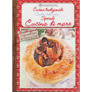 Cucina tradizionale - Quaderni della nonna - Speciale cucina di mare - n. 65 - bimestrale - dicembre - gennaio 2019