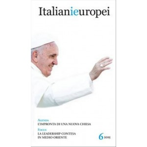 Italianieuropei - Bimestrale n. 6 / 2015 in edicola dal 22/12/2015