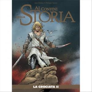 Ai Confini Della Storia vol. 30 La Crociata II by la Gazzetta dello Sport