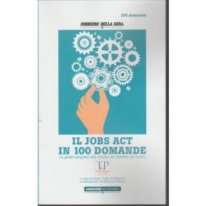 Instant Book Corriere della Sera: Il Jobs Act in 100 Domande