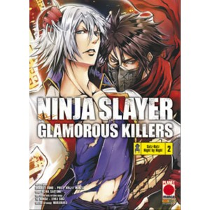 Manga: NINJA SLAYER GLAMOROUS KILLERS 2 - POWERS 4 -Planet Manga Panini Comics