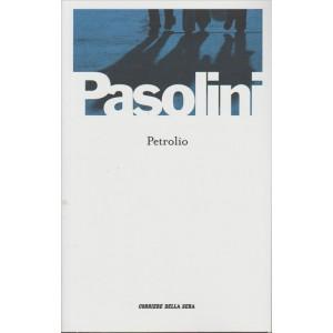 Pier Paolo Pasolini - Petrolio By Corriere della Sera