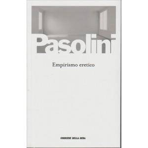 Empirismo eretico di Pier Paolo Pasolini by Corriere della Sera