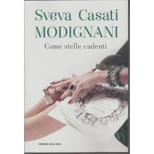 Sveva Casati Modigna - Come Stelle Cadenti by Corriere della Sera