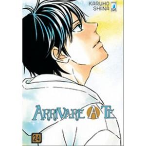 Manga: ARRIVARE A TE #24 - Star Comics coll. UP #144