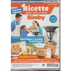 Ricette facili e veloci con il tuo Bimby - vol.14 di 16 - ediz.Master