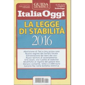 Guida Italia Oggi - Legge di Stabilita' 2016-in edicola dall'8 gennaio 2016