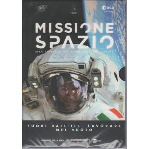 Missione Spazio Dvd 6° - Fuori dall'ISS. Lavorare nel vuoto