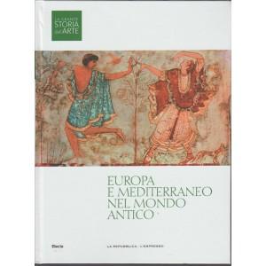 La Grande Storia dell'Arte vol. 3 - Europa e Mediterraneo nel mondo antico