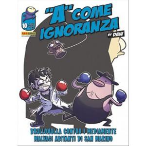 A COME IGNORANZA 10 - Panini Comics