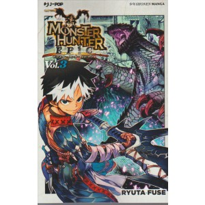 Manga: Monster Hunter Epic 003 - J-POP ediz.