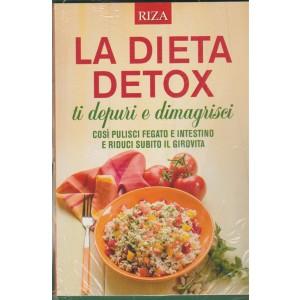 """La Dieta Detox """"ti depuri e dimagrisci"""" - edizione RIZA"""