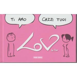 Ti amo ... Cazzi tuoi by DAW - Panini comics