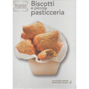 Biscotti e piccola pasticceria vol. 2 - collana Scuola Di Pasticceri