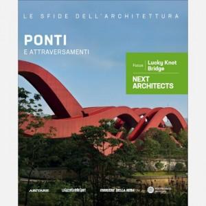 Le sfide dell'architettura Ponti e attraversamenti