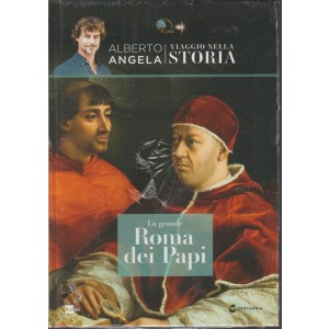 Viaggio Nella Storia - Vol.6 La grande Roma dei Papi