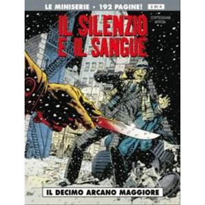 Edit.Cosmo-Coll.SILENZIO E IL SANGUE vol.3 di 4 IL DECIMO ARCANO MAGGIORE