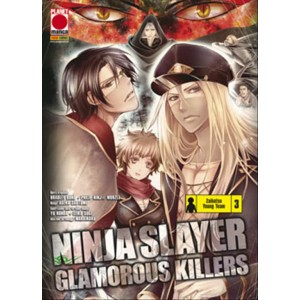 Manga: NINJA SLAYER GLAMOROUS KILLERS 3 - POWERS 6 - Planet Manga
