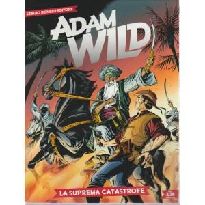 ADAM WILD. LA SUPREMA CATASTROFE. N. 17. SERGIO BONELLI EDITORE.