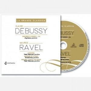 La grande classica Debussy - Ravel