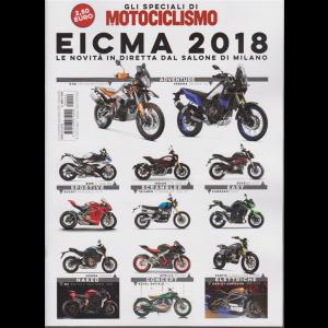Gli speciali di Motociclismo - Eicma 2018 - n. 2 - novembre - dicembre 2018 - bimestrale