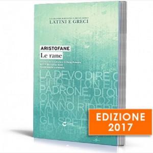 La grande biblioteca dei classici latini e greci (ed. 2017) Aristofane, Le rane
