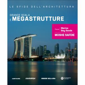 Le sfide dell'architettura Grande scala e megastrutture