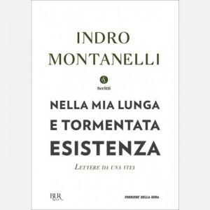 Storia d'Italia di Indro Montanelli Nella mia lunga e tormentata esistenza