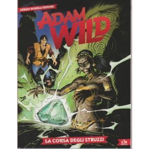 ADAM WILD. SERGIO BONELLI EDITORE. LA CORSA DEGLI STRUZZI . N.18
