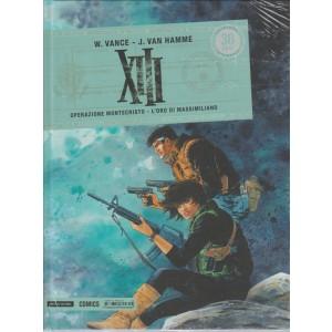 XIII. Operazione Montecristo. L'oro di Massimiliano by Mondadori Comics