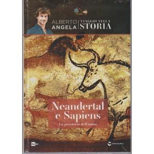 Viaggio Nella Storia - Vol.10 -Neandertal e Sapiens La preistoria dell'uomo