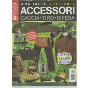 ANNUARIO 2015 - 2016 ACCESSORI CACCIA - TIRO - DIFESA.