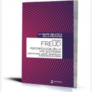 La grande biblioteca della psicologia (ed. 2018) Psicopatologia della vita quotidiana di Sigmund Freud