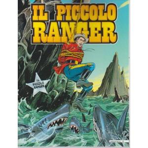 IL PICCOLO RANGER. N. 46.  LE TIGRI DEL MARE.  L'IMMORTALE.