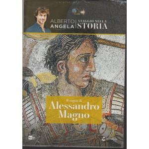 IL SOGNO DI ALESSANDRO MAGNO. VIAGGIO NELLA STORIA. ALBERTO ANGELA.