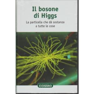 Il Bosone di Higgs -RBA collana una passeggiata nel Cosmo vol.3
