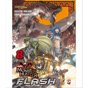 Manga: MONSTER HUNTER FLASH 08 - GP Manga edizioni